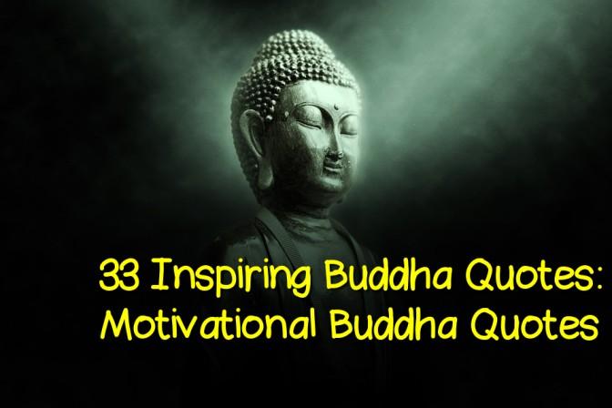 33 Inspiring Buddha Quotes: Motivational Buddha Quotes
