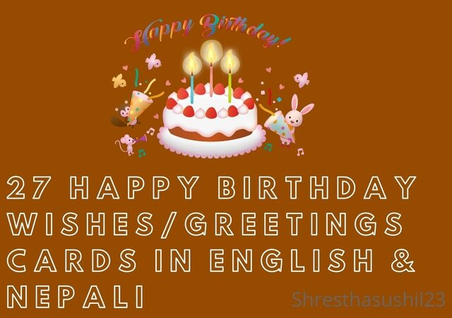 27 Happy Birthday wishes/greetings cards in English & Nepali