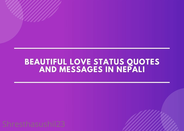Beautiful Love Status Quotes and Messages in Nepali