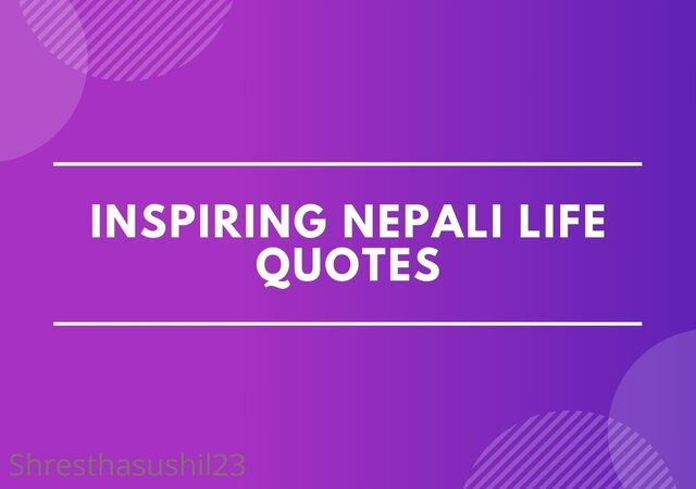 Life Quotes in Nepali: Inspiring Nepali Life Quotes