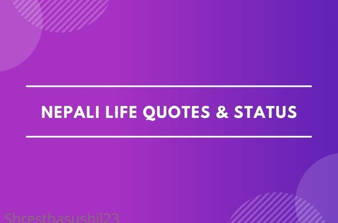 Best Life Status, Inspiring Life Quotes & Images in Nepali Language