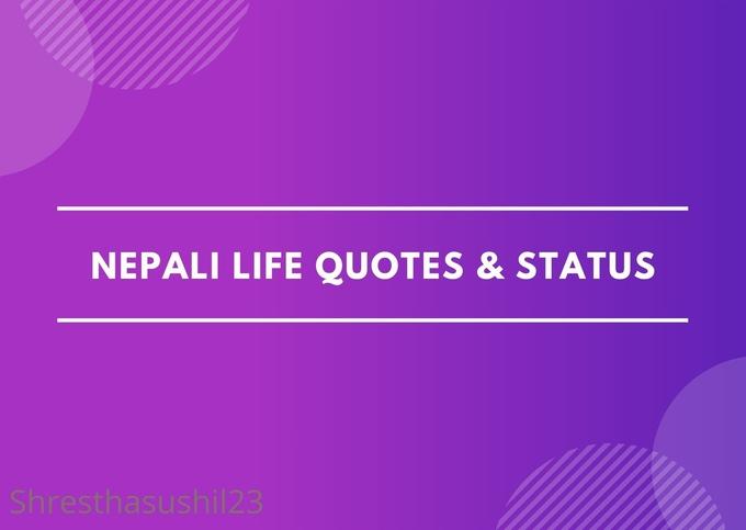 Best Life Status, Inspiring Life Quotes & Images in Nepali Language