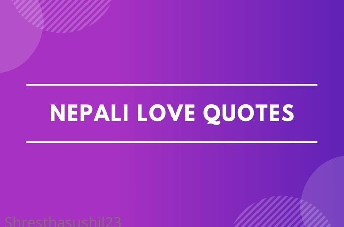 Nepali Love Quotes: Beautiful Love Quotes in Nepali