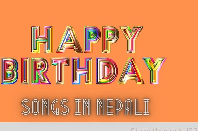 Happy Birthday songs in Nepali – Nepali Birthday songs