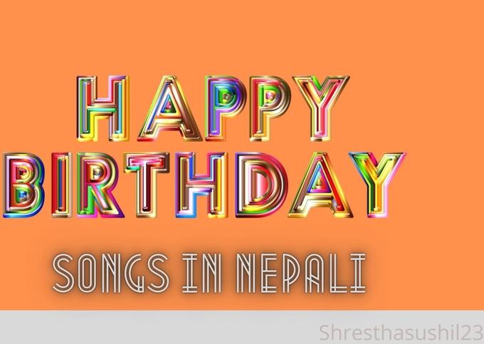 Happy Birthday songs in Nepali – Nepali Birthday songs