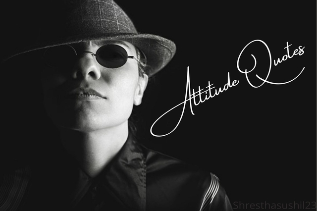 Attitude Quotes – Collection of Quotes on Attitude