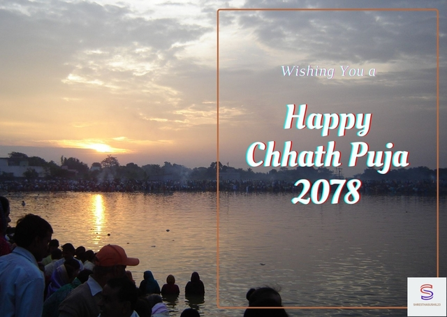 Happy Chhath Puja 2078/2021 wishes, greetings, SMS & images